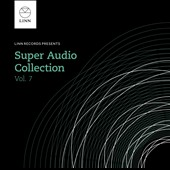 Linn Super Audio Collection, Vol. 7 - Bach, Berlioz, Chopin, Mozart, Haydn, Lawes, Rouse, Parsons, Corelli et al.
