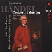 Handel: Concerti a due cori / Raml, et al