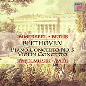Beethoven: Piano Concerto no 5, Violin Concerto / Beths, etc