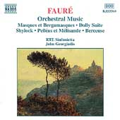 Faur&eacute;: Orchestral Music / Georgiadis, RTE Sinfonietta, et al