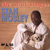 Stan Mosley: The Soul Singer