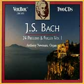 Bach: 24 Preludes and Fugues, Vol 1 / Anthony Newman