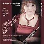 Czech Contemporary Music for Oboe - works by Jiri Teml, Jaroslav Krcek, Zdenek Sestak, Jan Malek / Gabriela Krckova, oboe