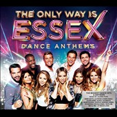 Various Artists: The Only Way Is Essex: Dance Anthems