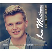 Lee Matthews: A Little Bitty Country