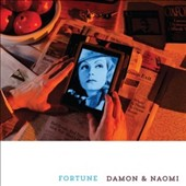 Damon & Naomi: Fortune [Digipak]