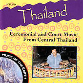 Various Artists: Thailand: Ceremonial and Court Music From Central Thailand