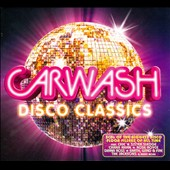 Various Artists: Carwash: Disco Classics