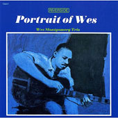 Wes Montgomery: Portrait of Wes