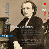 Brahms: Complete Piano Works, Vol. 5 - Variations Op. 21/1 & 2; Opp. 24 and 35 / Hardy Rittner, piano