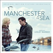 Lesley Barber: Manchester by the Sea [Original Motion Picture Soundtrack] [Slipcase]