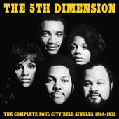 The 5th Dimension: Complete Soul City/Bell Singles 1966-1975 [Digipak] *