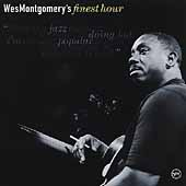 Wes Montgomery: Wes Montgomery's Finest Hour