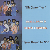 The Williams Brothers: Mama Prayed for Me