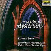O Magnum Mysterium / Robert Shaw Festival & Chamber Singers