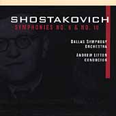 Shostakovich: Symphonies no 6 & 10 / Litton, Dallas SO