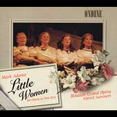 Adamo: Little Women / Summers, Lloyd, Houston Grand Opera