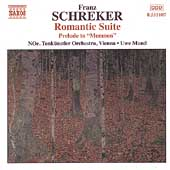Schreker: Romantic Suite, Prelude to Memnon / Mund