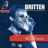 Britten: Suites for Violoncello Solo / Pieter Wispelwey