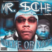 Mr. Sche: Lowlife or Nolife [PA]