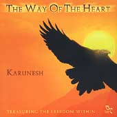 Karunesh: The Way of the Heart