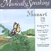 Musically Speaking - Mozart: Symphony no 40 and 41, etc