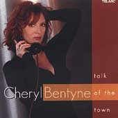 Cheryl Bentyne (Vocals): Talk of the Town