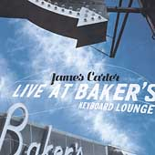 James Carter (Sax): Live at Baker's Keyboard Lounge