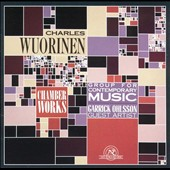 Wuorinen: Chamber Works / Group for Contemporary Music