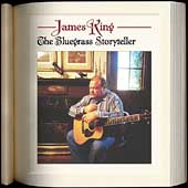 James King (Bluegrass): The  Bluegrass Storyteller