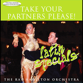Ray Hamilton: Take Your Partners Please! Latin Specials