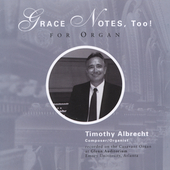 Timothy Albrecht: Grace Notes, Too! / Albrecht