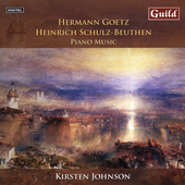 Goetz, Schulz-Beuthen: Piano Music / Kirsten Johnson, et al