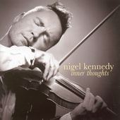 Nigel Kennedy - Inner Thoughts