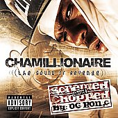 Chamillionaire: The Sound of Revenge [Screwed & Chopped] [PA]