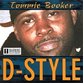 Tommie Booker: D-Style