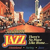 Southern Jazz: There Is No Place Like Home *