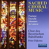 Sacred Choral Music / Dijkstra, Bavarian Radio Choir