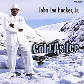 John Lee Hooker, Jr.: Cold as Ice