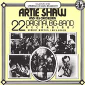 Artie Shaw & His Orchestra: 22 Original Big Band Hits