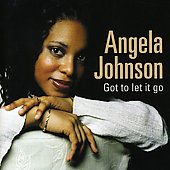 Angela Johnson: Got to Let It Go