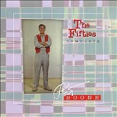 Pat Boone: The Fifties - Complete