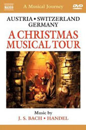A Christmas Musical Tour: Austria, Switzerland, Germany / Bach & Handel [DVD]