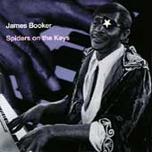 James Booker: Spiders on the Keys: Live at the Maple Leaf Bar
