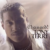 Tony Terry: Changed *