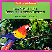 Various Artists: Los Sonidos del Bosque Lluvioso Tropical
