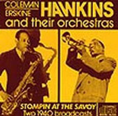 Coleman Hawkins: Coleman Hawkins with Erskine Hawkins and Their Orchestras