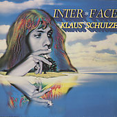 Klaus Schulze: Inter*Face [Revisited]