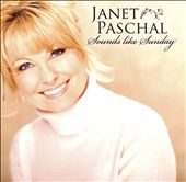 Janet Paschal: Sounds Like a Sunday