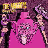 The Maggots: Monkey Time *